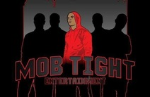 Photo of Mob Tight Entertainment
