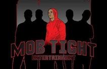 Photo of Mob Tight Entertainment