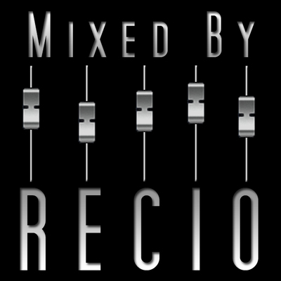 Mixed By Recio on SoundBetter