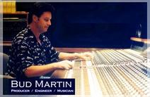 Photo of Bud Martin (Producer/ Engineer/Musician/Arranger)